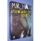 Atestado De Óbito - M. R. Hall (novo)