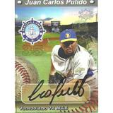 Autógrafo Juan Carlos Pulido Producción Nacional