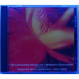 Serenata Guayanesa. 20 Canciones Infantiles. Cd Original