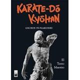 Karate- Do Kyohan- Gichin Funakoshi (gru)