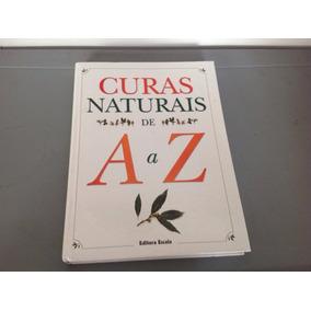 Livro Curas Naturais De A A Z