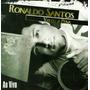 Cd Ronaldo Santos - Valeu A Pena - Ao Vivo (original)