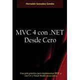 Mvc 4 Con .net Desde Cero, Español Impreso, Nuevo