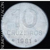 Moneda De Brasil 10 Cruzeiros 1981 - Bueno