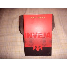 Livro: Mal Secreto - Inveja ( Zuenir Ventura )