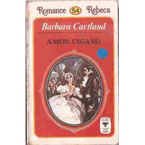 Livro: Amor Cigano - Barbara Cartland Romance Rebeca