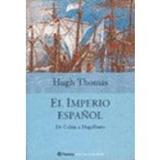 El Imperio Español (historia Y Sociedad); Hugh Thomas