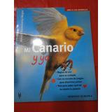 Mi Canario Y Yo - Cuidados - Circuito De Juegos Muy Buen Est
