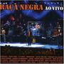 Cd Banda Raça Negra - Ao Vivo - Original E Lacrado Samba