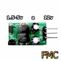 Boost Elevador Voltaje Dc Dc 1.5v A To 12v Arduino Pic Led