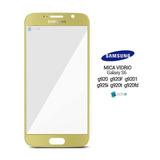 Mica Vidrio Lens Samsung Galaxy S6 G920 Dorado 100% Original