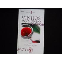 Adega Veja Vinhos Do Mundo - Como Degustar Um Vinho 5