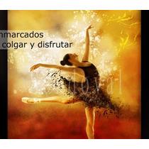 Cuadro Bailarina Enmarcada. Gratis Envío A Todo México