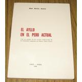 El Ayllu En El Peru Actual Abel A. Ambía Cusco Campesinos
