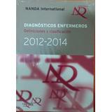 Libro ( Nanda ) Diagnósticos Enfermeros. 2014.