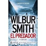 Libro El Predador De Wilbur Smith
