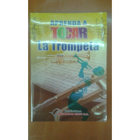Manual Para Aprender A Tocar Trompeta