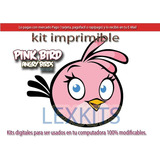Kit Imprimible Pink Bird Angry Birds Candy Bar Pajaro Rosa