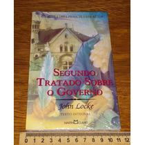 Segundo Tratado Sobre O Governo - John Locke - Livro Novo