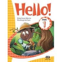 Hello! - Stage 1 - 1º Ano - Reformulado - 4ª Ed. 2014