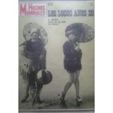 Los Locos Años 20 / Revista Hechos Mundiales / N° 57