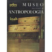 Artes De México Museo Nacional De Antropología