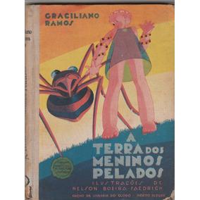 Livro Antigo A Terra Dos Meninos Pelados- 1939 - 1ª Ed- Ag