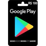 Cartão Google Play Store Brasil Android R$100 Envio Imediato
