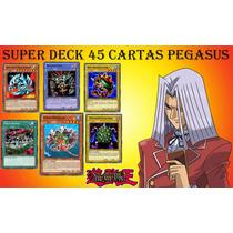 Super Deck Pegasus 45 Cartas Yugioh