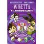 Wigetta Y El Antidoto Secreto - Vegetta777/ Willyrex - Temas