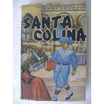 Santa Colina (pensionado Frances). Gabriel Chevallier. $290