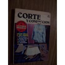 Corte Y Confección-ilust-con Patrones-última Moda Num.11