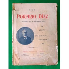 Porfirio Díaz. (septiembre 1830-septiembre 1865)