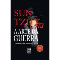 Livro A Arte Da Guerra - Sun Tzu | Original | Completo