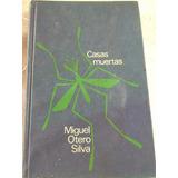 Libro Casas Muertas De Miguel Otero Silva