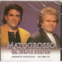 Cd Matogrosso E Mathias - Grandes Sucessos - Vol 2 - Novo***