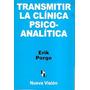 Transmitir La Clinica Psico-analitica - Porge,erik (nv)