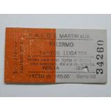 Boleto Tren G Martín Palermo Santos Lugares Precio Australes