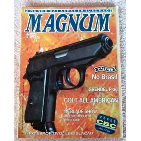 Revista Magnum Nº 30 Arma De Fogo Faca Munição Frete Grátis