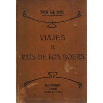 Viajes Al País De Los Boers - Von La Roc - Gassó Hnos. 3a Ed