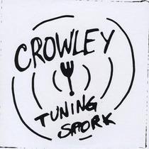 Cd Neal Crowley Tuning Spork Importado