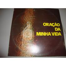 Vinil Cid Moreira Oração Da Minha Vida - Ano 1977