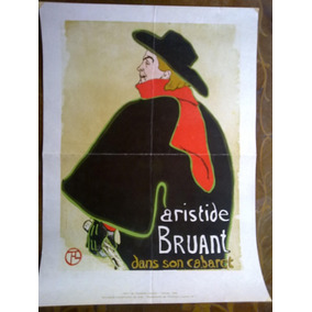 Póster Lámina Henri Toulouse Lautrec Aristide Bruant Cabaret