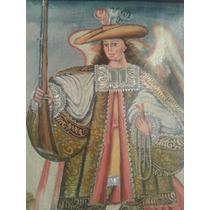 Pintura Oleo Estilo Colonial Cuzqueño Arcabucero Tela Marco