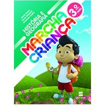 Livro Historia E Geografia Marcha Criança 3° Ano