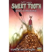Sweet Tooth- Depois Do Apocalipse Vol.04:especie Em Extinção