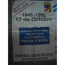 Afiche Original Día De La Lealtad Peronista 1992 85x60