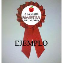 Premio Medalla Prendedor Cucarda Souvenirs Día Del Maestro
