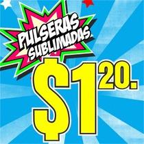 Pulseras Personalizadas A Solo $1.20 C/u (multiplos De 100)
