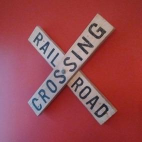 Adorno Pared Crossing Rail Road Madera Pintada A Mano.